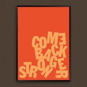 Art Prints Screenprints Typography Come Back Stronger